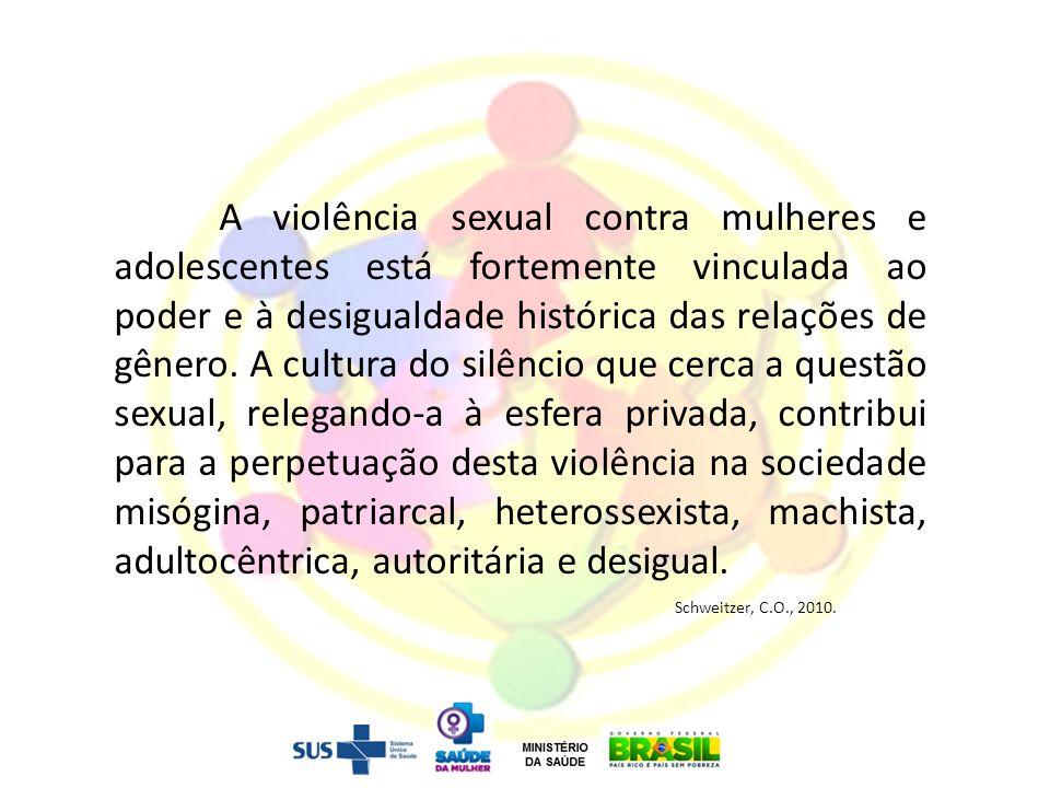 A violência sexual contra mulheres e adolescentes está fortemente vinculada ao poder e à desigualdade histórica das relações de gênero. A cultura do s