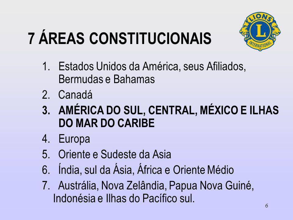 6 7 ÁREAS CONSTITUCIONAIS 1.Estados Unidos da América, seus Afiliados, Bermudas e Bahamas 2.