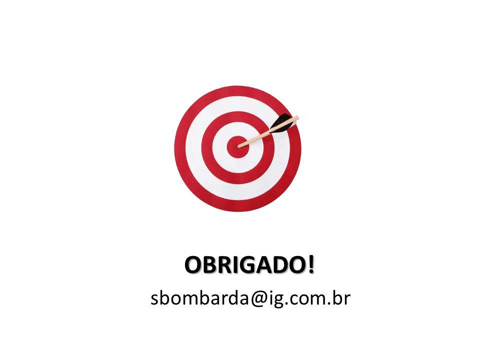 sbombarda@ig.com.br OBRIGADO!