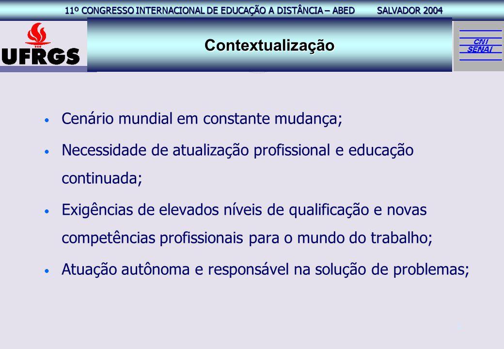 11º CONGRESSO INTERNACIONAL EAD – ABED SALVADOR 2004 11º CONGRESSO INTERNACIONAL DE EDUCAÇÃO A DISTÂNCIA – ABED SALVADOR 2004 2 Cenário mundial em con