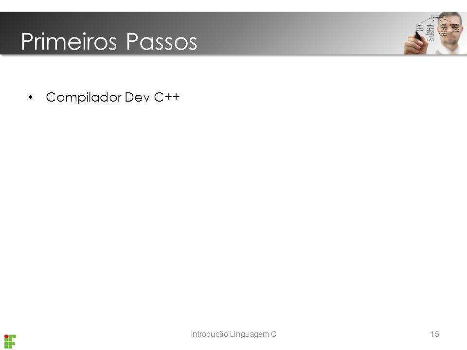 Introdução Linguagem C Primeiros Passos Compilador Dev C++ 15