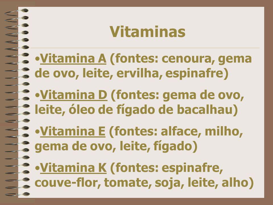 Vitaminas Necessárias em pequenas doses, porém essenciais. Temos vitaminas hidrossolúveis e lipossolúveis. A deficiência ou o excesso podem ser prejud