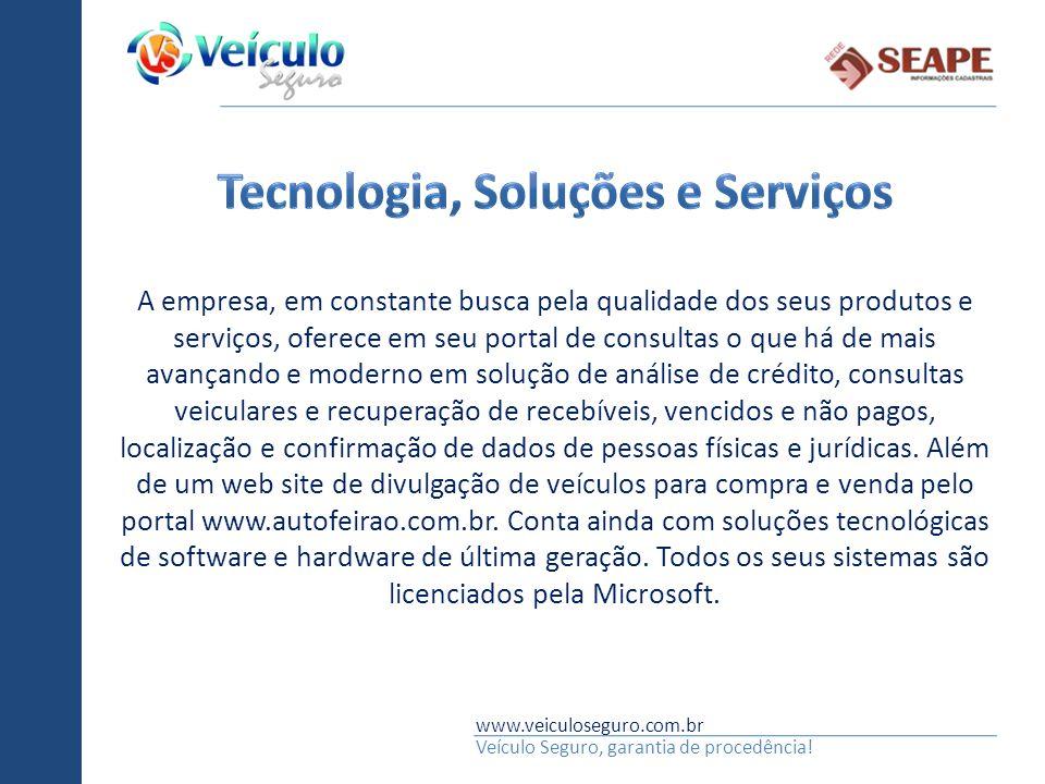 www.veiculoseguro.com.br Veículo Seguro, garantia de procedência! A empresa, em constante busca pela qualidade dos seus produtos e serviços, oferece e