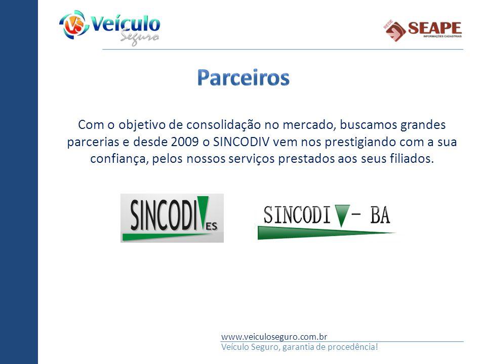 www.veiculoseguro.com.br Veículo Seguro, garantia de procedência! Com o objetivo de consolidação no mercado, buscamos grandes parcerias e desde 2009 o