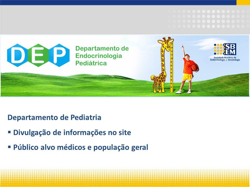 Departamento de Pediatria  Divulgação de informações no site  Público alvo médicos e população geral