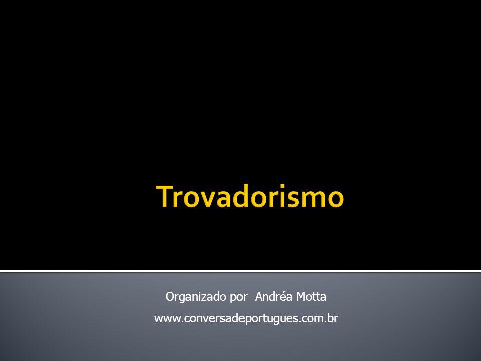 Organizado por Andréa Motta www.conversadeportugues.com.br