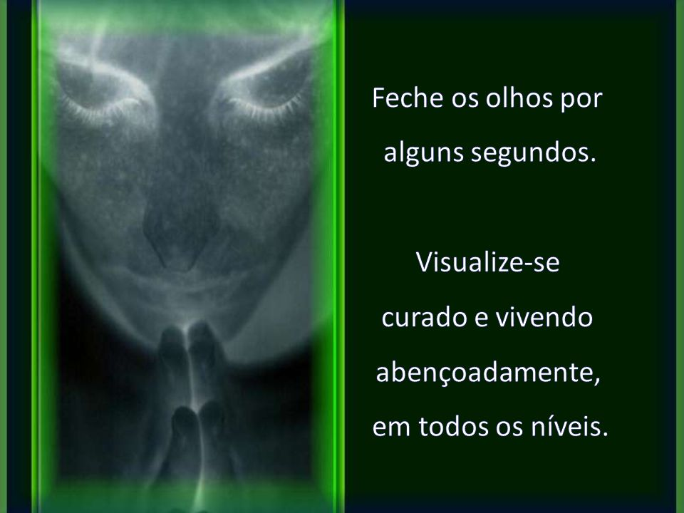 Permita que a Luz Verde vinda dessa imagem banhe seu corpo, sua mente e desperte em você o seu poder interior de cura.
