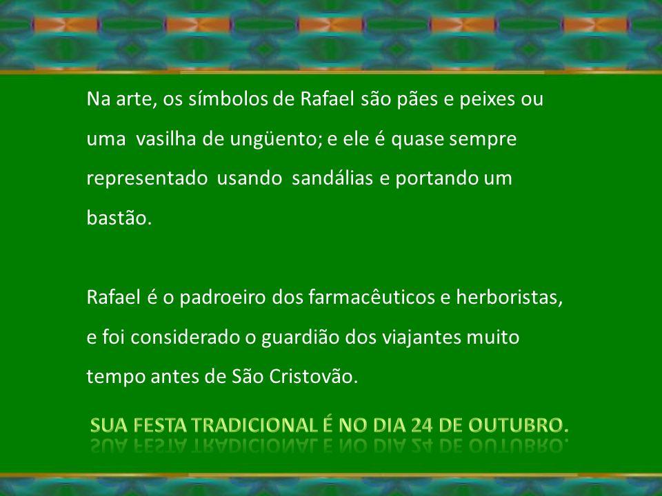 Rafael é dito por muitas pessoas como o Arcanjo que está acima de todos os anjos da guarda, aquele que, pela graça de Deus, fixa seus deveres e ensina o que os anjos da guarda fazem.