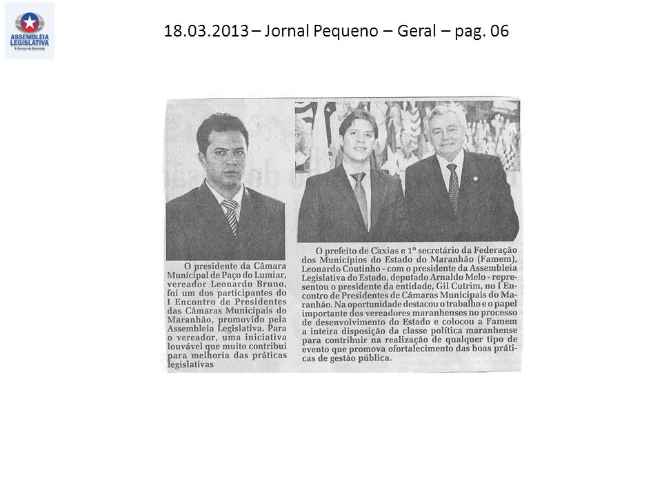 18.03.2013 – Jornal Pequeno – Geral – pag. 06