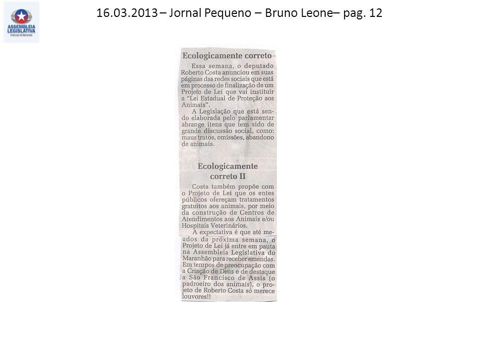 16.03.2013 – Jornal Pequeno – Bruno Leone– pag. 12