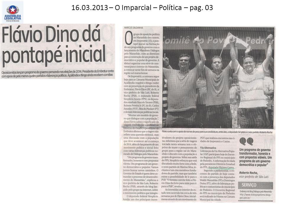 16.03.2013 – O Imparcial – Política – pag. 03