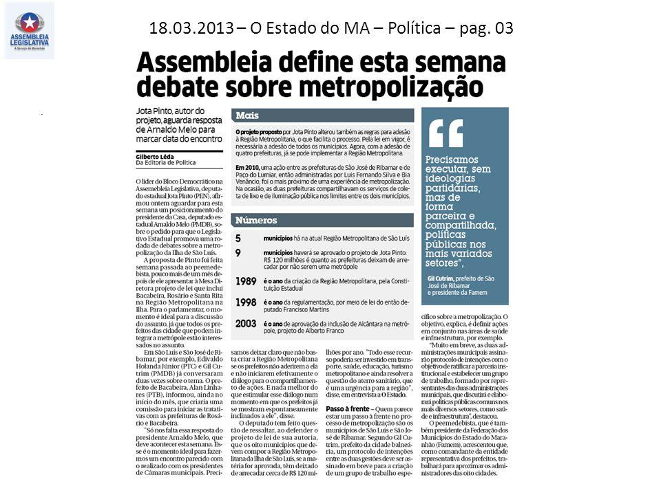 17.03.2013 – Jornal Pequeno – Política – pag. 03