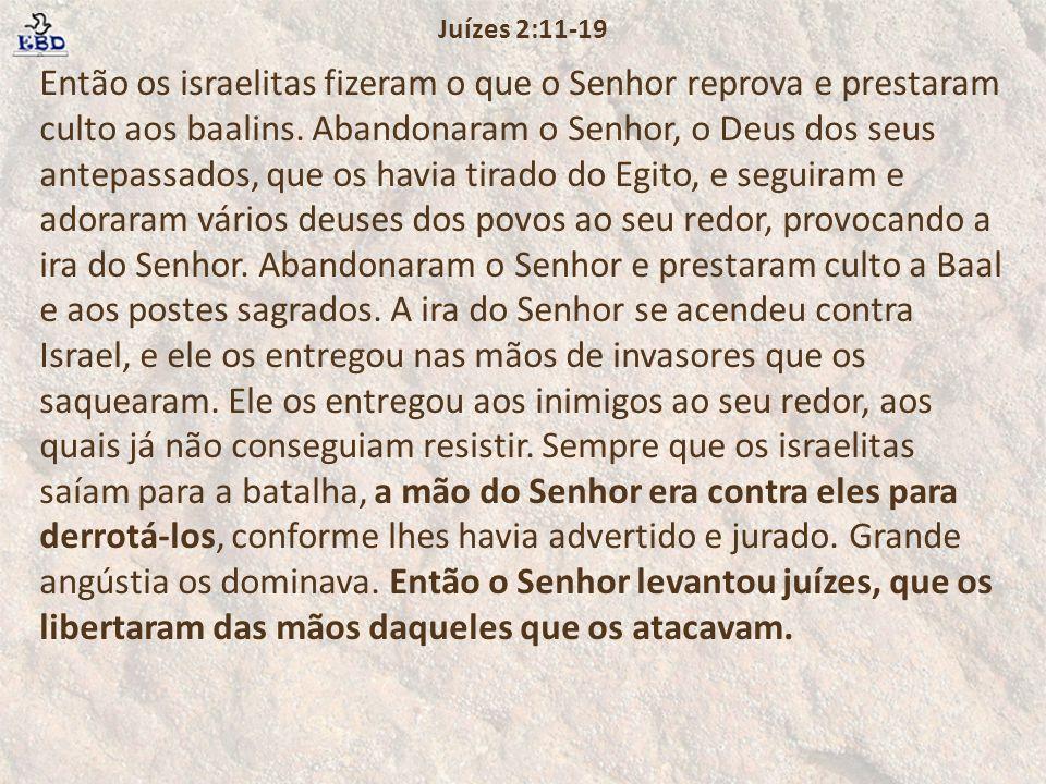 Então os israelitas fizeram o que o Senhor reprova e prestaram culto aos baalins.