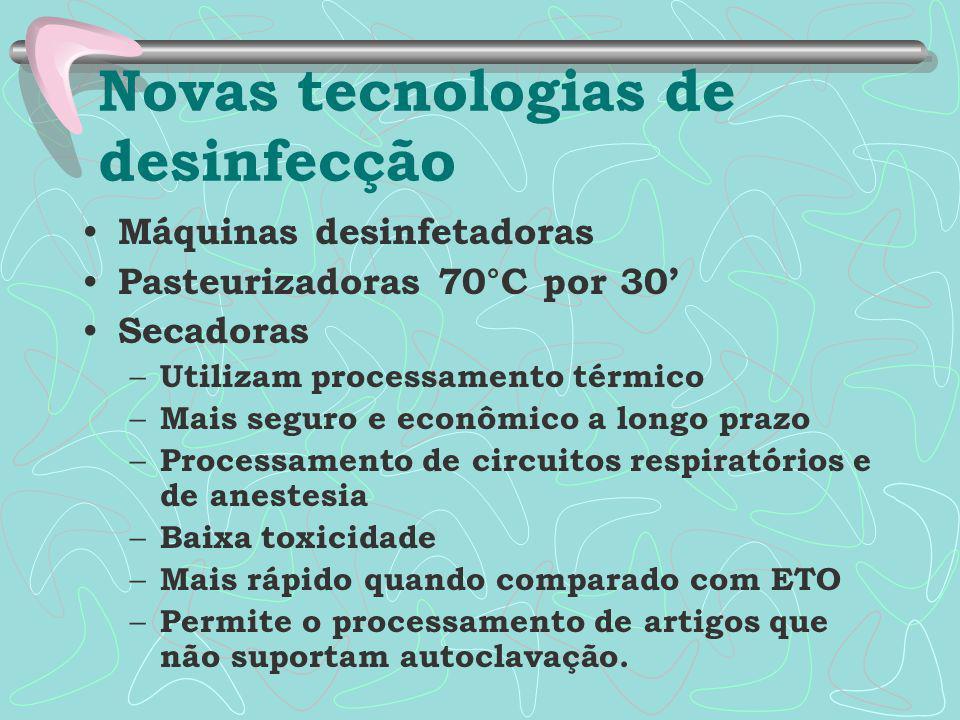 Máquinas desinfetadoras Pasteurizadoras 70°C por 30' Secadoras – Utilizam processamento térmico – Mais seguro e econômico a longo prazo – Processament