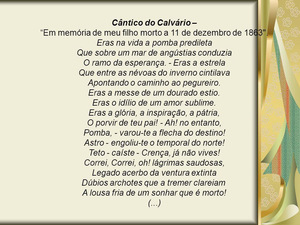 """Cântico do Calvário – """"Em memória de meu filho morto a 11 de dezembro de 1863"""