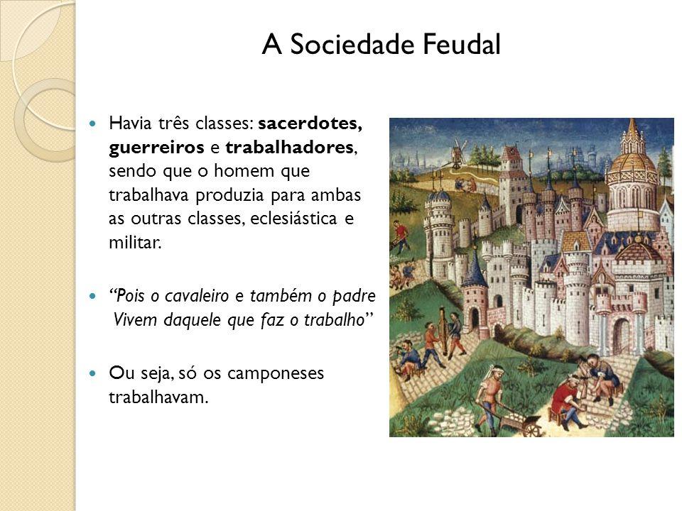 Havia três classes: sacerdotes, guerreiros e trabalhadores, sendo que o homem que trabalhava produzia para ambas as outras classes, eclesiástica e militar.
