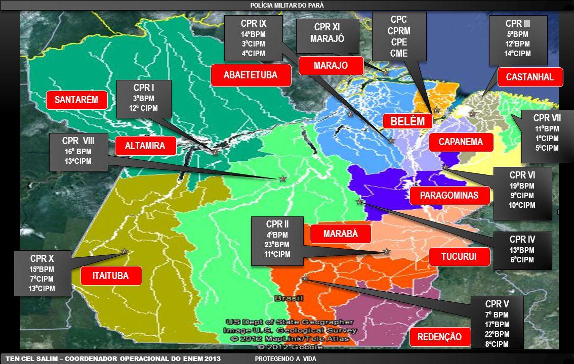 POLÍCIA MILITAR DO PARÁ TEN CEL SALIM – COORDENADOR OPERACIONAL DO ENEM 2013 PROTEGENDO A VIDA Anexo D (FISCALIZAÇÃO DO EFETIVO LANÇADO NOS DIAS 26 (SAB) e 27 (DOM) OUT 2013) Anexo D (FISCALIZAÇÃO DO EFETIVO LANÇADO NOS DIAS 26 (SAB) e 27 (DOM) OUT 2013) CoInt UNIDADETURNOEFETIVO POR DIA CPR VII – CAPANEMA 11 BPM07h00 às 00h0001 Of + 01 Mot 1ª CIPM07h00 às 00h0001 Of + 01 Mot 5ª CIPM07h00 às 00h0001 Of + 01 Mot CPR VIII – ALTAMIRA16º BPM07h00 às 00h0001 Of + 01 Mot CPR IX – ABAETETUBA 14º BPM07h00 às 00h0001 Of + 01 Mot 3ª CIPM07h00 às 00h0001 Of + 01 Mot 4ª CIPM07h00 às 00h0001 Of + 01 Mot CPR X – ITAITUBA 15º BPM07h00 às 00h0001 Of + 01 Mot 7ª CIPM07h00 às 00h0001 Of + 01 Mot CPR XI - MARAJÓ 8º BPM07h00 às 00h0001 Of + 01 Mot 9º BPM07h00 às 00h0001 Of + 01 Mot
