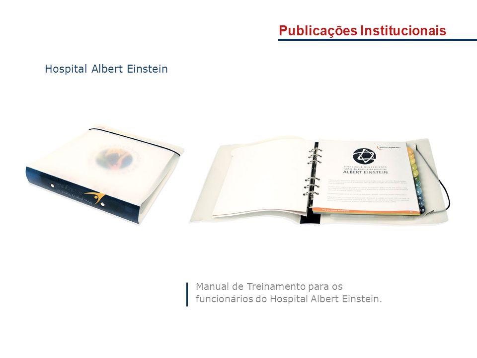 Manual de Treinamento para os funcionários do Hospital Albert Einstein. Hospital Albert Einstein