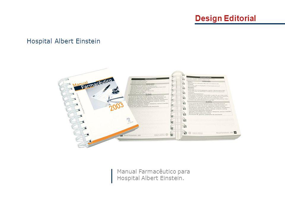 Manual Farmacêutico para Hospital Albert Einstein. Hospital Albert Einstein Design Editorial