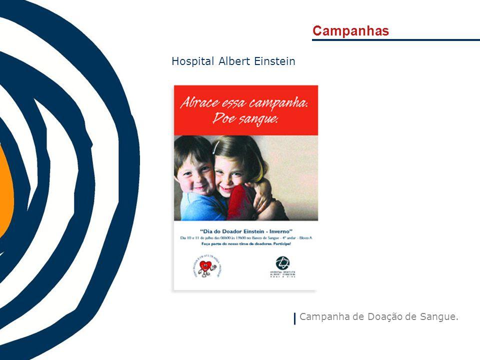 Campanhas Campanha de Doação de Sangue. Hospital Albert Einstein
