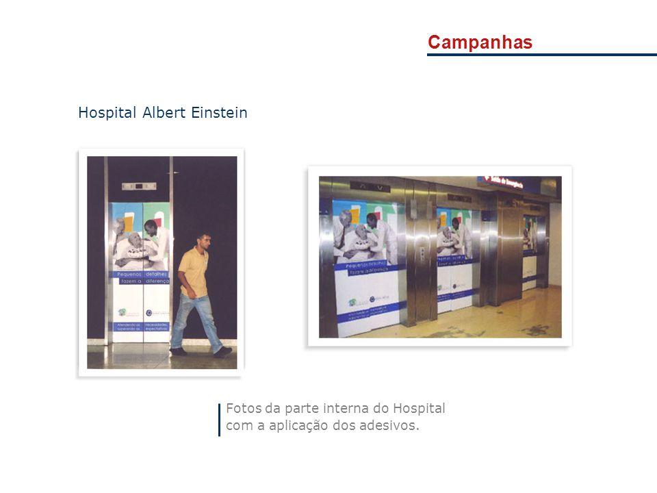 Campanhas Fotos da parte interna do Hospital com a aplicação dos adesivos. Hospital Albert Einstein
