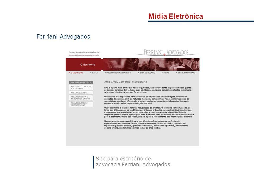 Mídia Eletrônica Site para escritório de advocacia Ferriani Advogados. Ferriani Advogados