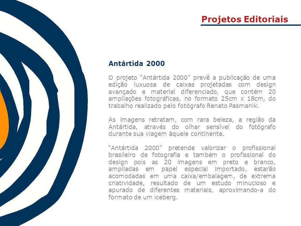 """Antártida 2000 O projeto """"Antártida 2000"""" prevê a publicação de uma edição luxuosa de caixas projetadas com design avançado e material diferenciado, q"""
