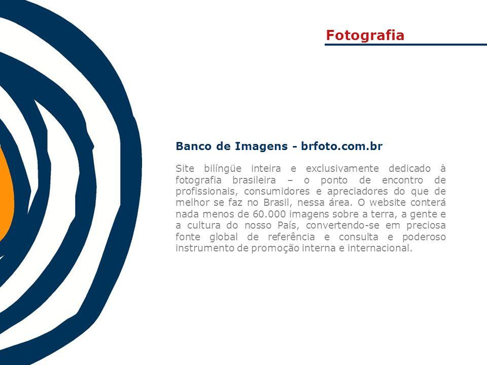 Banco de Imagens - brfoto.com.br Site bilíngüe inteira e exclusivamente dedicado à fotografia brasileira – o ponto de encontro de profissionais, consu