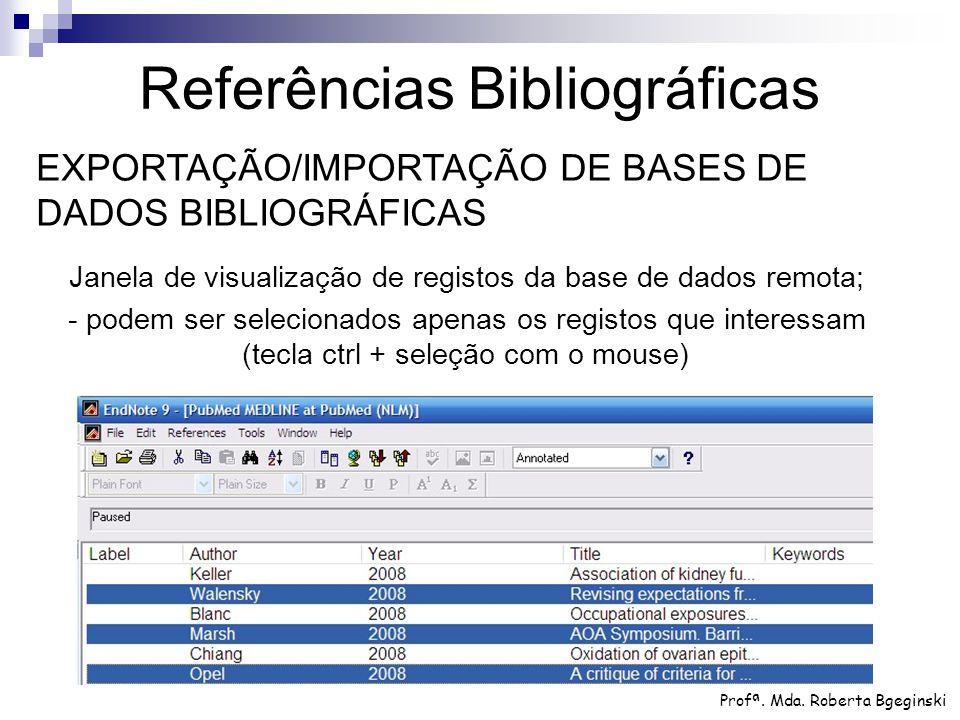Janela de visualização de registos da base de dados remota; - podem ser selecionados apenas os registos que interessam (tecla ctrl + seleção com o mou