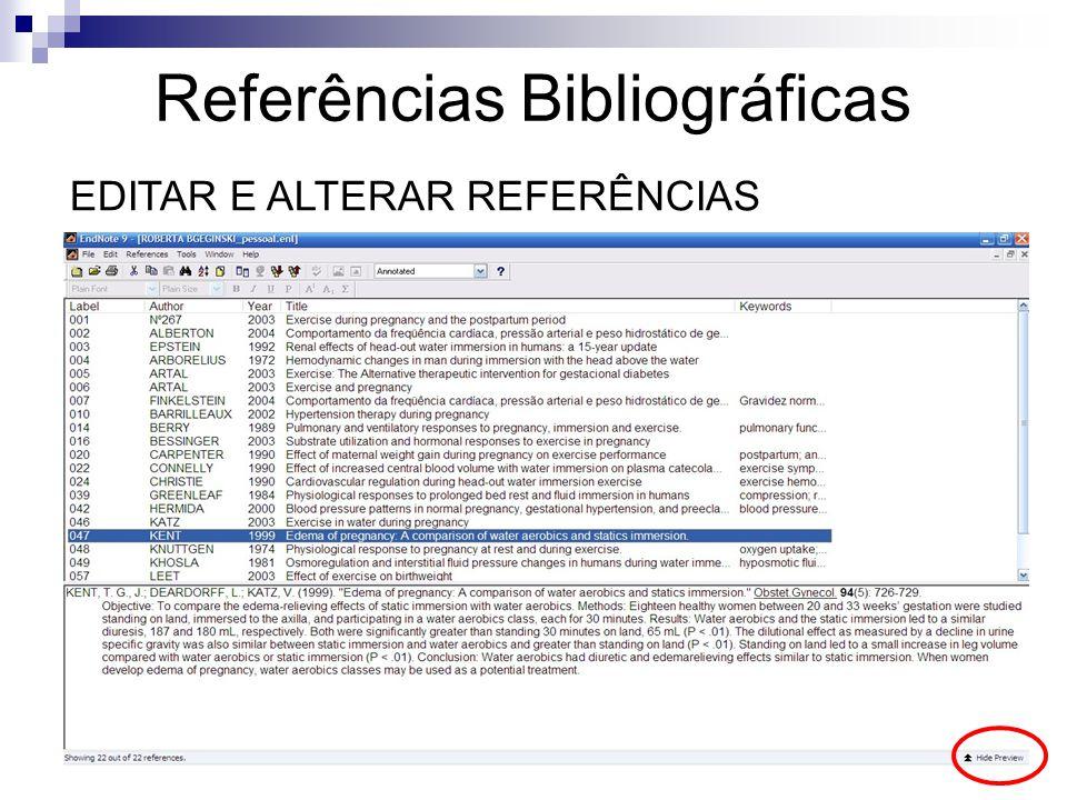 Referências Bibliográficas EDITAR E ALTERAR REFERÊNCIAS
