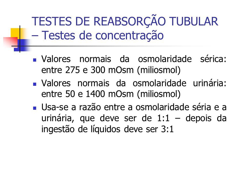 Valores normais da osmolaridade sérica: entre 275 e 300 mOsm (miliosmol) Valores normais da osmolaridade urinária: entre 50 e 1400 mOsm (miliosmol) Us