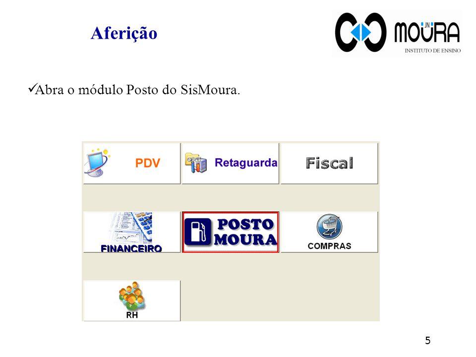 No módulo Posto, clique sobre o menu Bico e abra a tela Cadastro de Aferição.