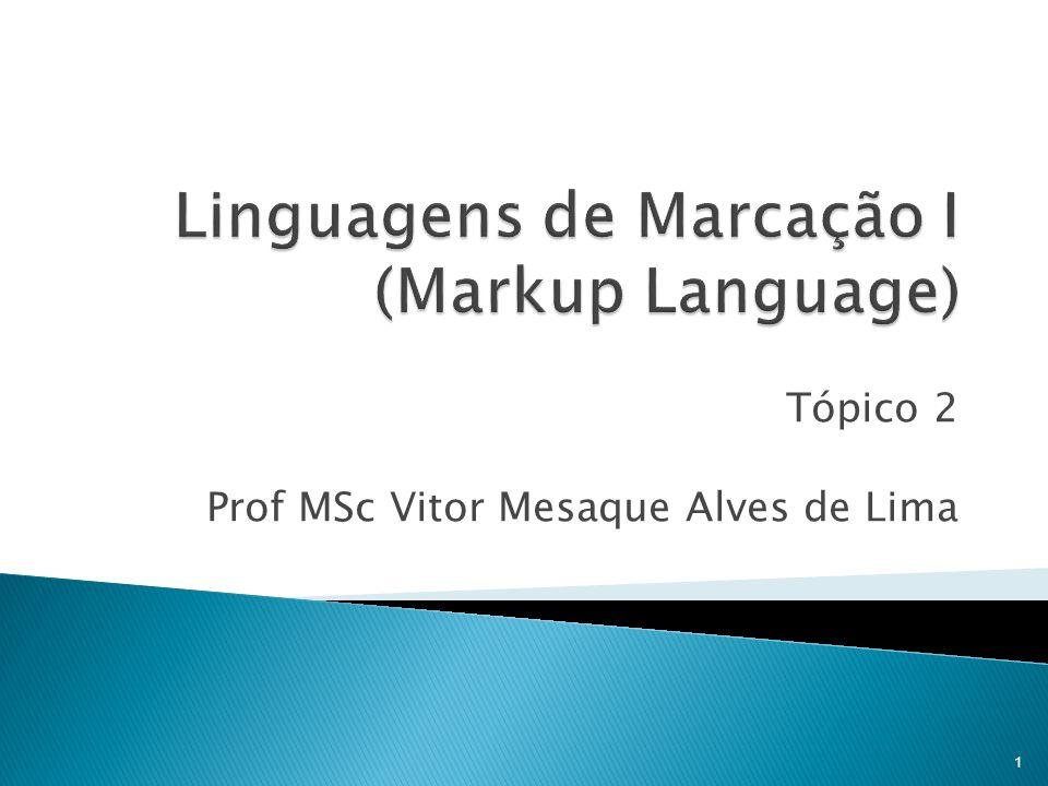 Tópico 2 Prof MSc Vitor Mesaque Alves de Lima 1