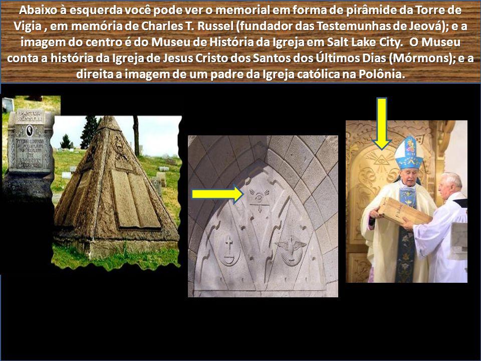 Abaixo à esquerda você pode ver o memorial em forma de pirâmide da Torre de Vigia, em memória de Charles T.