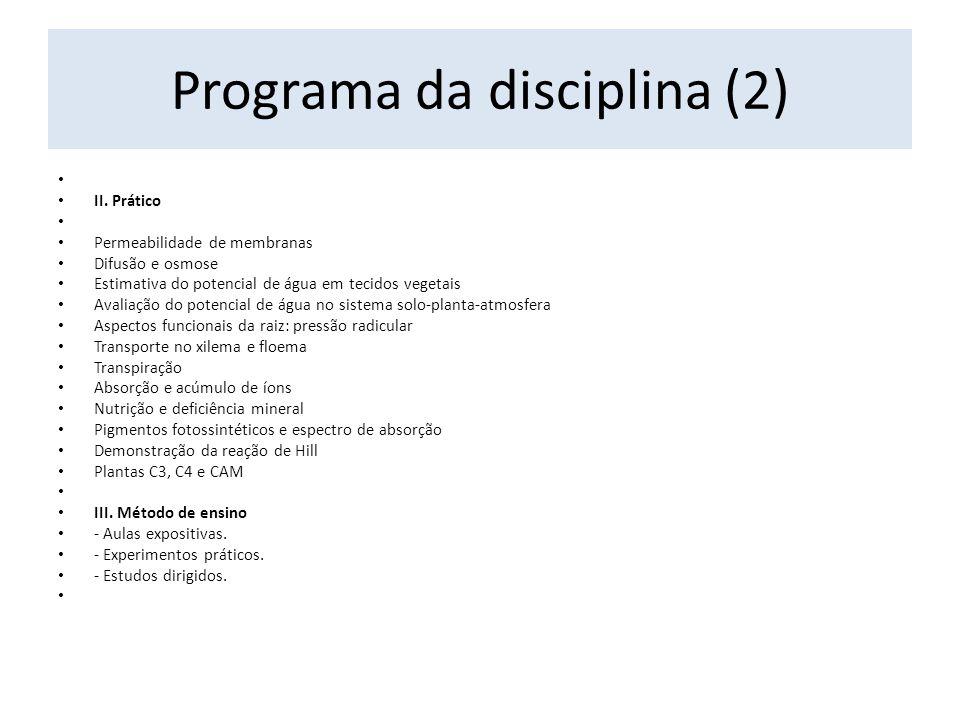 Programa da disciplina (2) II.