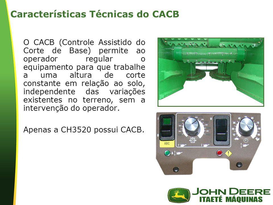 | Características Técnicas do CACB O CACB (Controle Assistido do Corte de Base) permite ao operador regular o equipamento para que trabalhe a uma altura de corte constante em relação ao solo, independente das variações existentes no terreno, sem a intervenção do operador.