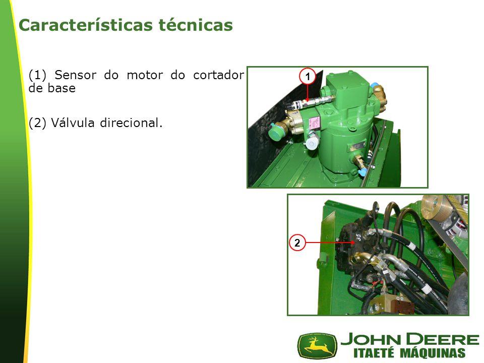 | Características técnicas (1) Sensor do motor do cortador de base (2) Válvula direcional. 2 1