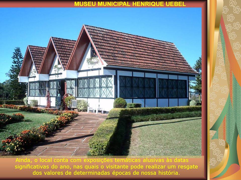 Encontra-se sob a coordenação da Secretaria da Cultura e Turismo, o Museu Municipal Henrique Üebel, o qual conta com objetos que fazem parte da histór