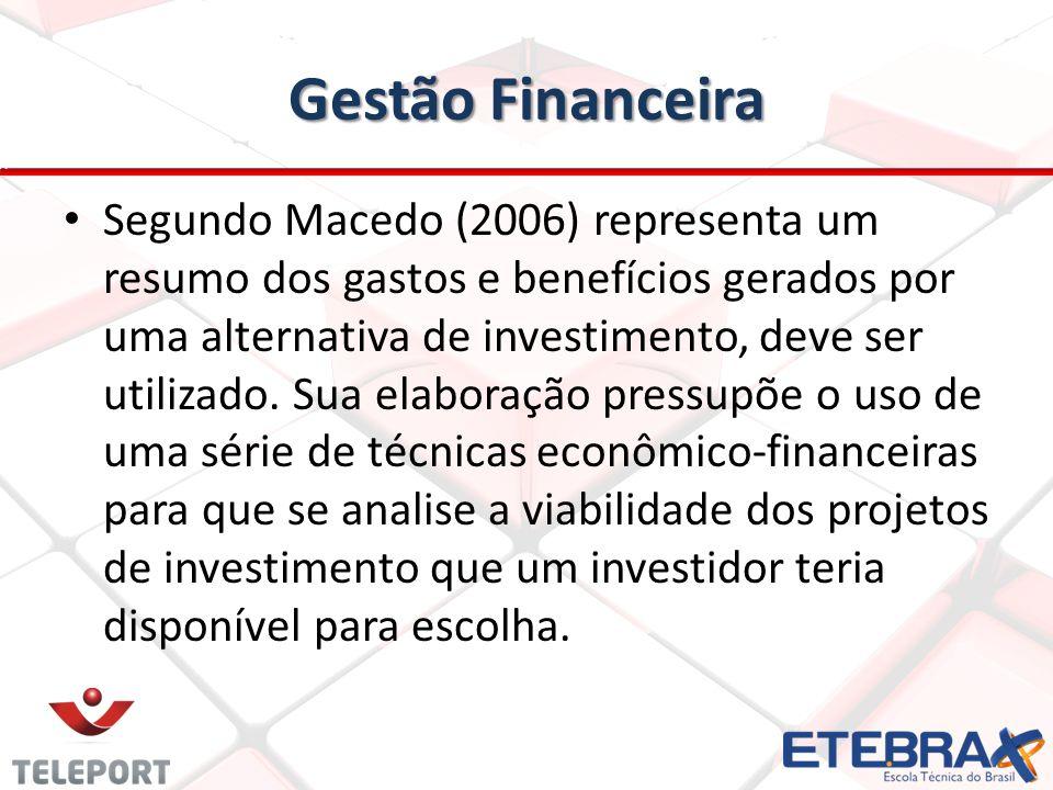 Gestão Financeira para saber o impacto desta variação nos indicadores de viabilidade, passando pela análise de pontos de mudança de decisão, até uma medida de risco representada pela probabilidade de viabilidade dos projetos.
