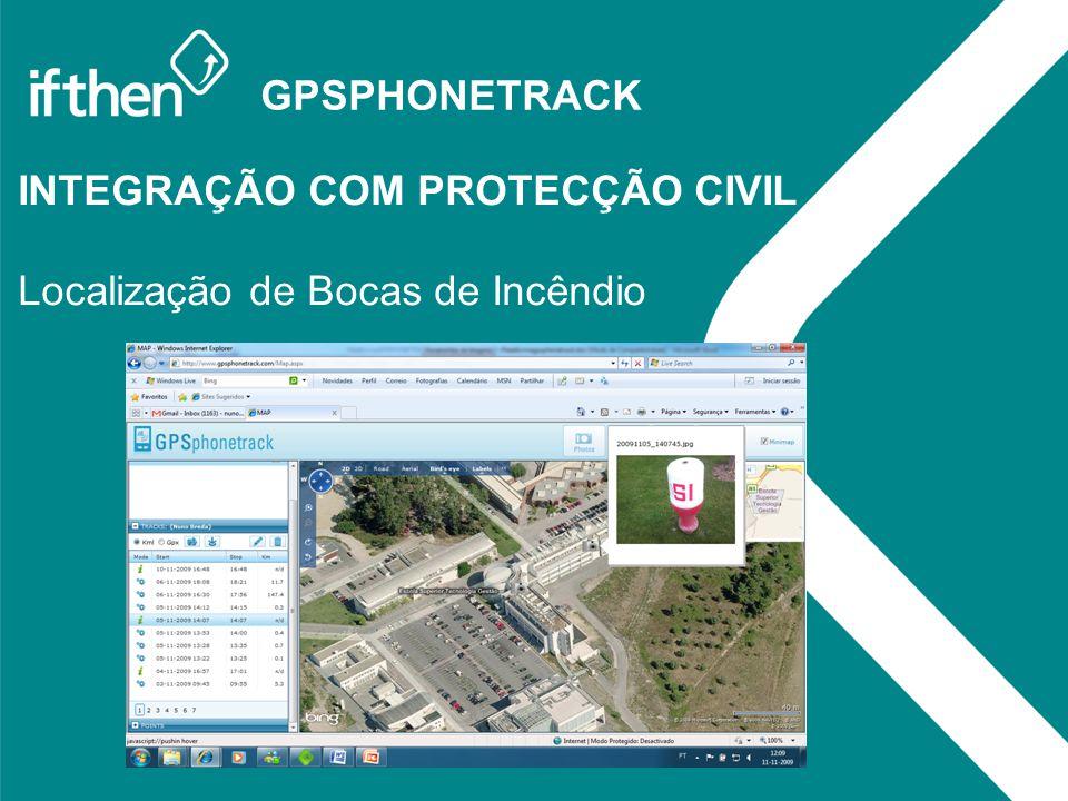 GPSPHONETRACK INTEGRAÇÃO COM PROTECÇÃO CIVIL Localização de Bocas de Incêndio