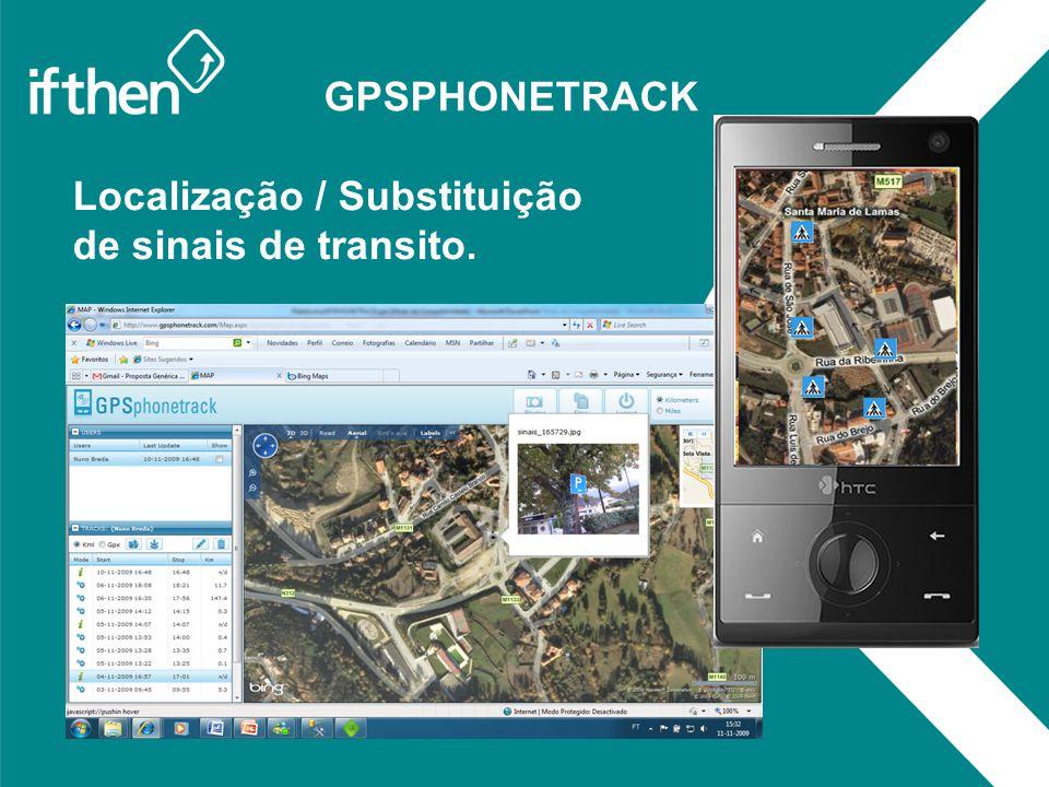 GPSPHONETRACK Localização / Substituição de sinais de transito. :
