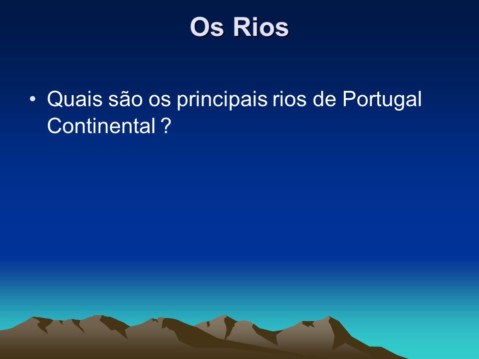 Rio Minho É o rio que serve de fronteira a norte, entre Portugal e Espanha; Nasce em Espanha, na Serra da Meira – Galiza; Em Portugal, passa pelas vilas de Melgaço, Monção e Valença; Desagua junto à vila de Caminha.