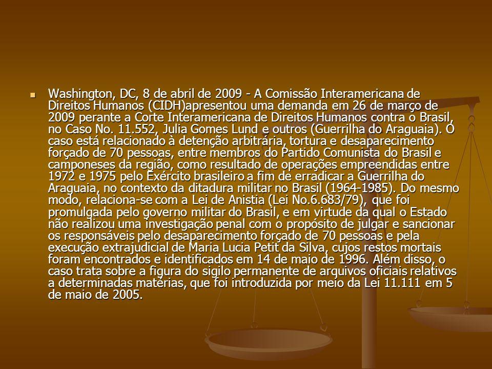 Washington, DC, 8 de abril de 2009 - A Comissão Interamericana de Direitos Humanos (CIDH)apresentou uma demanda em 26 de março de 2009 perante a Corte