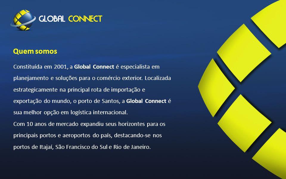 Constituída em 2001, a Global Connect é especialista em planejamento e soluções para o comércio exterior.