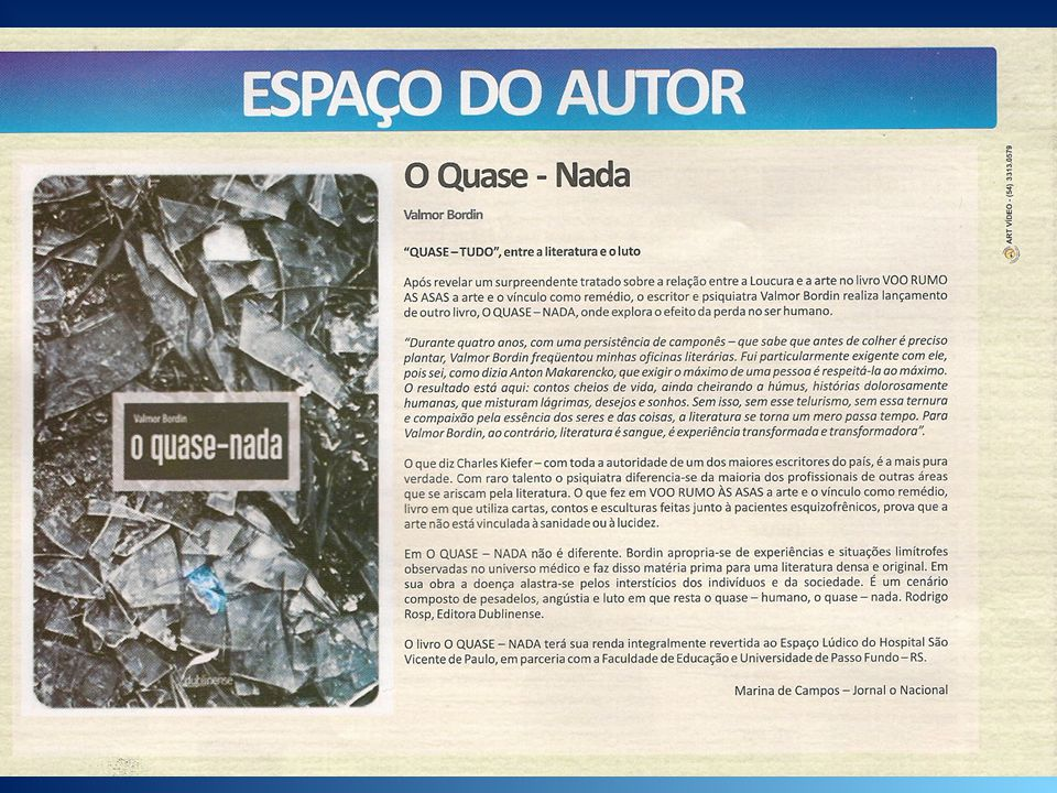 Porto Alegre, domingo, 17 de julho de 2011 atualizado às 22h08 Divulgados os finalistas para o Prêmio Açorianos 2010 Foram divulgados os finalistas para o Prêmio Açorianos de Literatura Adulta e Infantil deste ano.