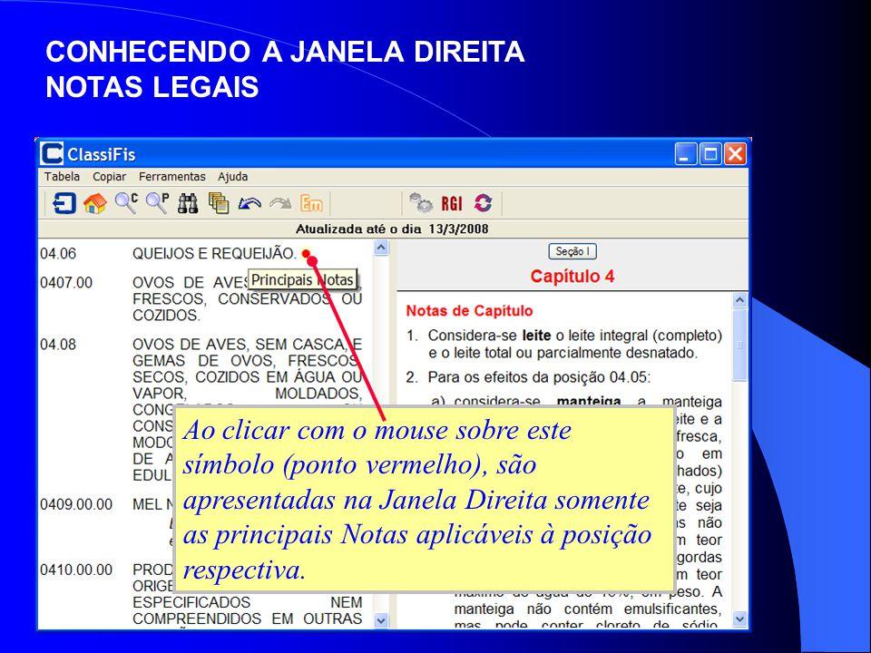 Ao clicar com o mouse sobre este símbolo (ponto vermelho), são apresentadas na Janela Direita somente as principais Notas aplicáveis à posição respect