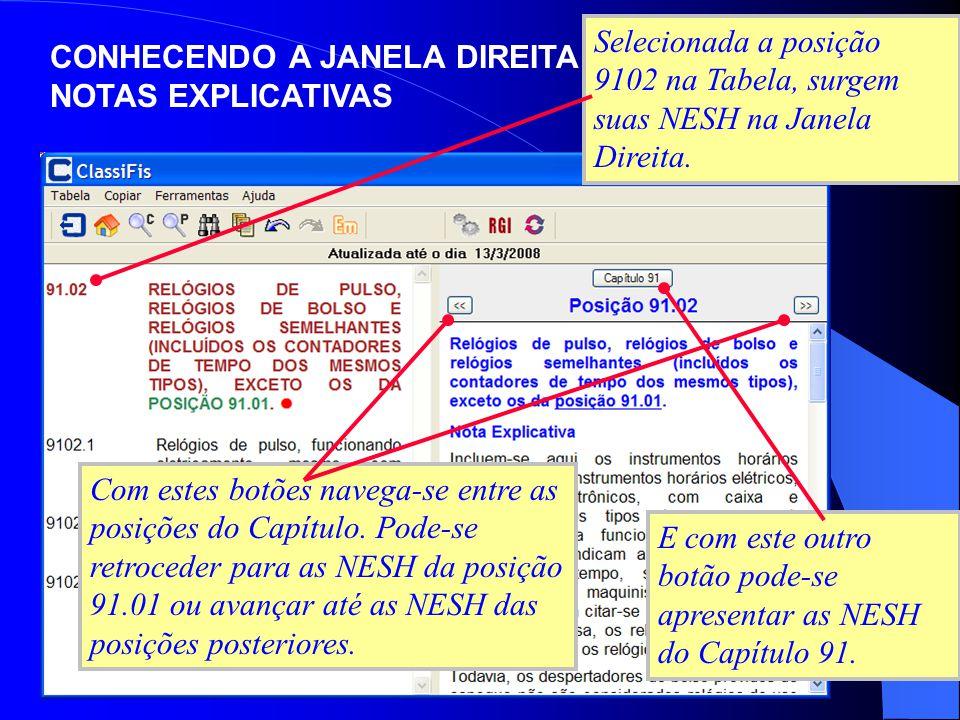 As NESH permitem, portanto, navegação horizontal, entre os Capítulos de determinada Seção, ou entre as posições de determinado Capítulo.