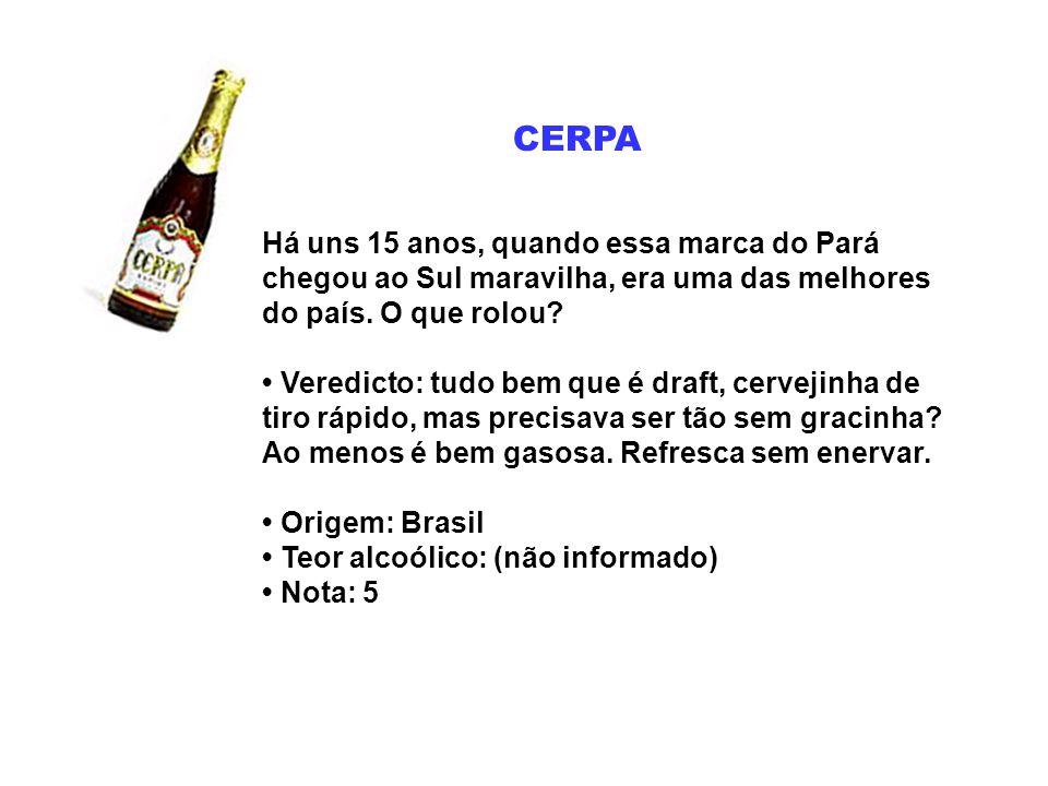 CERPA Há uns 15 anos, quando essa marca do Pará chegou ao Sul maravilha, era uma das melhores do país. O que rolou? Veredicto: tudo bem que é draft, c