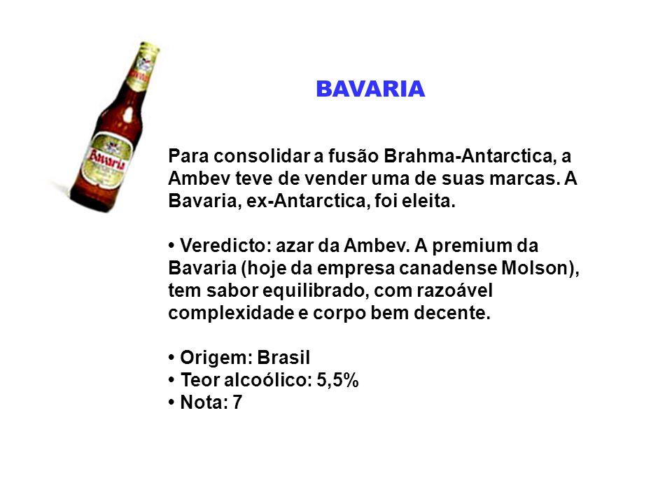 BAVARIA PILSEN É uma das marcas mais antigas do Brasil (só que agora pertence à empresa canadense Molson), a cervejaria mais antiga da América do Norte .