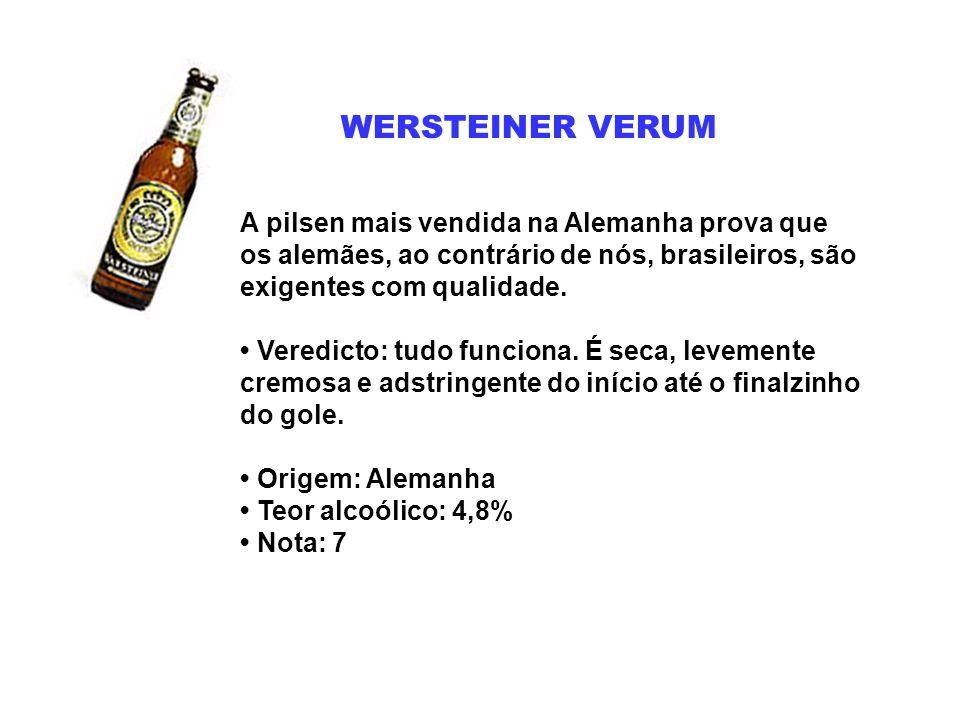 WERSTEINER VERUM A pilsen mais vendida na Alemanha prova que os alemães, ao contrário de nós, brasileiros, são exigentes com qualidade. Veredicto: tud